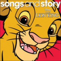 Walt Disney Records - Disney Songs And Story: The Lion King