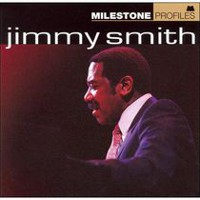 Jimmy Smith - Milestone Profiles