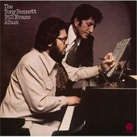 Tony Bennett & Bill Evans - The Tony Bennett & Bill Evans Album (Expanded Edition)
