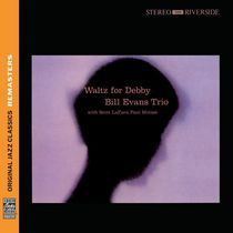 Bill Evans Trio - Waltz For Debby (Original Jazz Classics Remasters)