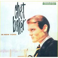 Chet Baker - In New York (Remaster)