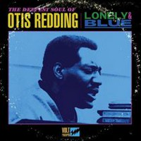 Otis Redding - Lonely & Blue: The Deepest Soul Of Otis Redding (Vinyl)
