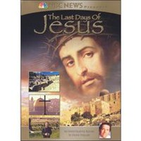 NBC News Presents: The Last Days Of Jesus