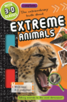 The Extraordinary Truth about Extreme Animals