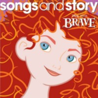 Walt Disney Records - Songs And Story: Brave