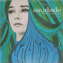 Thievery Corporation - Saudade (Vinyl)