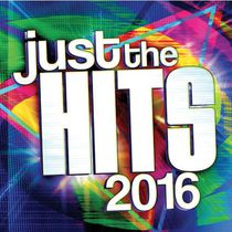 Various Artists - Just The Hits 2016