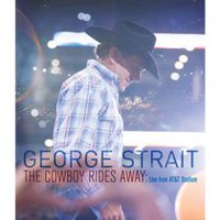 George Strait - The Cowboy Rides Away: Live From AT&T Stadium (Music DVD)