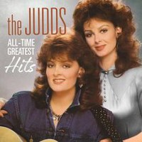 The Judds - All-Time Greatest Hits