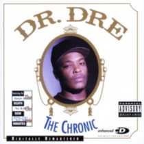 Dr. Dre - The Chronic (Enhanced CD) (Remaster)