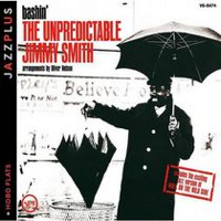 The Unpredictable Jimmy Smith - Bashin: Hobo Flats