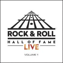 Artistes Variés - The Rock And Roll Hall Of Fame Live: Volume 1
