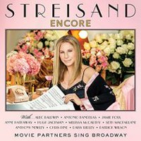 Barbra Streisand - Encore: Movie Partners Sing Broadway (Deluxe Edition)