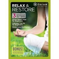 Gaiam: Relax And Restore - Stress Relief Yoga For Beginners / Calming T'ai Chi For Beginners / Stress Less Meditation