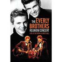 The Everly Brothers - Reunion Concert: Live At The Royal Albert Hall (Music DVD)