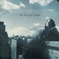 Sara Bareilles - The Blessed Unrest