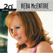 Reba McEntire - 20th Century Masters: The Millennium Collection - The Best Of Reba McEntire