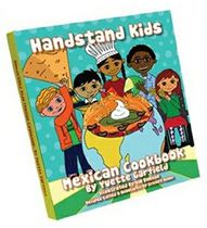 Handstand Kids Mexican Cookbook