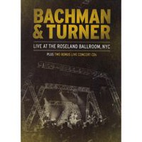 Bachman & Turner - Live At The Roseland Ballroom, NYC (Music DVD + 2CDs)