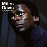 Miles Davis - In A Silent Way (Vinyl) (Remaster)