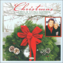 Bill & Gloria Gaither And Their Homecoming Friends - Christmas With Bill & Gloria Gaither And Their Homecoming Friends
