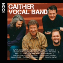 Gaither Vocal Band - Icon Series: Gaither Vocal Band