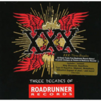Various Artists - XXX: Three Decades Of Roadrunner Records (Walmart Exclusive)
