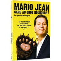 Mario Jean: Gare au gros nounours ! - Le spectacle intégral (French Edition)