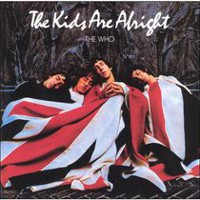 The Who - The Kids Are Alright (Remasterisée)