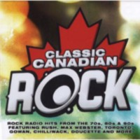 Various Artists - Classic Canadian Rock