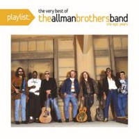The Allman Brothers Band - Playlist: The Very Best Of The Allman Brothers Band - The Epic Years