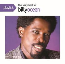 Billy Ocean - Playlist: The Very Best Of Billy Ocean