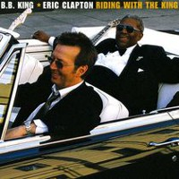 Eric Clapton & B.B. King - Riding With The King (Vinyl) (2LP)