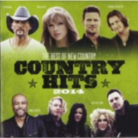 Various Artists - Country Hits 2014: The Best Of New Country