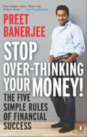 Stop Over-Thinking Your Money! The Five Simple Rules of Financial Success