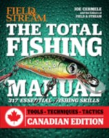 The Total Fishing Manual (Field & Stream) 317 Essential Fishing Skills