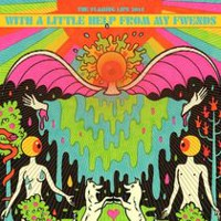 The Flaming Lips - With A Little Help From My Fwends (Vinyl)