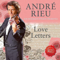 Andre Rieu - Love Letters