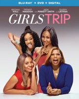 Girls Trip (Blu-ray + DVD + Digital)