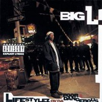 Big L - Lifestylez Ov Da Poor & Dangerous (Explicit)
