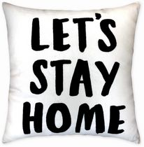 """hometrends """"Lets Stay Home"""" Decorative Pillow"""