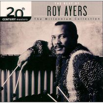 Roy Ayers - 20th Century Masters: The Millennium Collection - The Best Of Roy Ayers