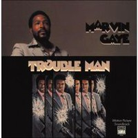 Marvin Gaye - Trouble Man Soundtrack (Remaster)