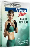 Karine Larose, 30 Minutes: Cardio Kick Box (DVD)(French)