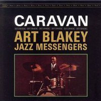 Art Blakey Jazz Messengers - Caravan (Keepnews Collection) (Remaster)