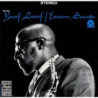 Yusef Lateef - Eastern Sounds (Rudy Van Gelder Remasters)