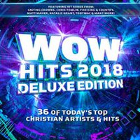 Various Artists - WOW Hits 2018 (Deluxe)