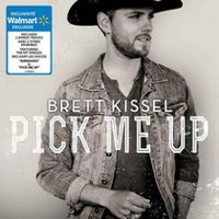 Brett Kissel - Pick Me Up (Exclusivité Walmart)