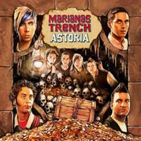 Marianas Trench - Astoria