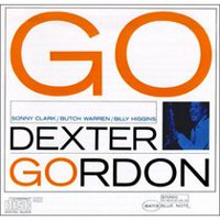 Dexter Gordon - Go! (The Rudy Van Gelder Edition)